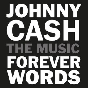 Johnny Cash- Forever Words