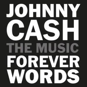 Johnny Cash- Forever Words