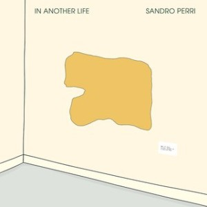 sandro perri_in another life
